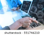 medical doctor hand working... | Shutterstock . vector #551746210