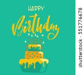 greeting card with cake and... | Shutterstock .eps vector #551776678