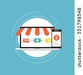 e commerce flat vector... | Shutterstock .eps vector #551798548