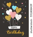 happy birthday greeting card... | Shutterstock .eps vector #551808439