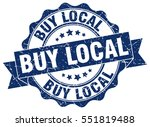 buy local. stamp. sticker. seal.... | Shutterstock .eps vector #551819488