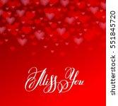 miss you inscription hand... | Shutterstock . vector #551845720