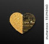 """big golden heart with words """"i...   Shutterstock .eps vector #551943460"""