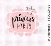 princess party bridal shower... | Shutterstock .eps vector #552013498
