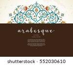 vector vintage decor  ornate... | Shutterstock .eps vector #552030610