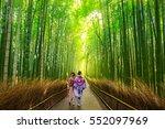 bamboo forest of arashiyama... | Shutterstock . vector #552097969