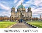 berlin cathedral  berliner dom  ... | Shutterstock . vector #552177064