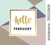 hello february creative ... | Shutterstock .eps vector #552212818