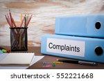 complaints  office binder on... | Shutterstock . vector #552221668