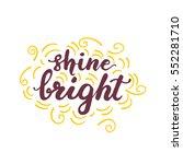 hand drawn lettering phrase ...   Shutterstock .eps vector #552281710