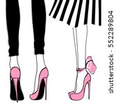 Vector girls in high heels. Fashion illustration. Female legs in shoes. Cute design. Trendy picture in vogue style. Fashionable women. Stylish ladies.   Shutterstock vector #552289804