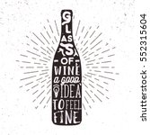hand drawn label with wine... | Shutterstock .eps vector #552315604