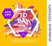 today only and special offers... | Shutterstock .eps vector #552316474