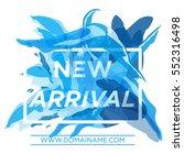 new arrivals concept for... | Shutterstock .eps vector #552316498