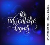 the adventure begins... | Shutterstock .eps vector #552318388