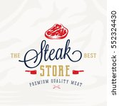 the best steak store vintage... | Shutterstock .eps vector #552324430