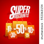 super discounts sale poster... | Shutterstock .eps vector #552363154