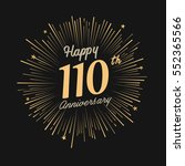 happy 110th anniversary.... | Shutterstock .eps vector #552365566