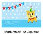 cute puppy birthday greeting... | Shutterstock .eps vector #552380500