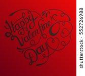 happy valentines day hand... | Shutterstock .eps vector #552726988