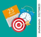 alarm clock  calendar  target.... | Shutterstock .eps vector #552738820