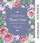 floral greeting card with a... | Shutterstock . vector #552785476