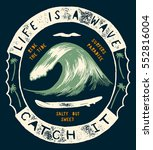 life is a wave   catch it. wave ...   Shutterstock .eps vector #552816004