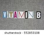 vitamin b on grey background ... | Shutterstock . vector #552853108