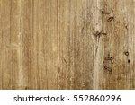 natural wood board plank wall... | Shutterstock . vector #552860296