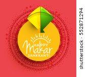 celebrate makar sankranti...   Shutterstock .eps vector #552871294