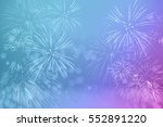 fireworks with abstract bokeh... | Shutterstock . vector #552891220