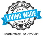 living wage. stamp. sticker.... | Shutterstock .eps vector #552999904