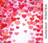 valentines day background with... | Shutterstock .eps vector #553037824