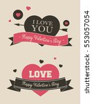 valentines day banners or... | Shutterstock .eps vector #553057054