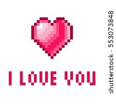 flat pixel art heart with words ... | Shutterstock .eps vector #553073848
