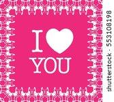 postcard for valentine's day.... | Shutterstock .eps vector #553108198