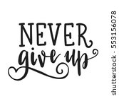 inscription be strong never... | Shutterstock .eps vector #553156078