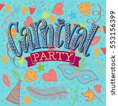 carnival party hand made.... | Shutterstock .eps vector #553156399
