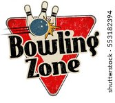 bowling zone vintage rusty... | Shutterstock .eps vector #553182394