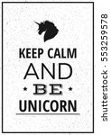keep calm and be unicorn.... | Shutterstock .eps vector #553259578