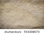 sandstone texture background. | Shutterstock . vector #553308073