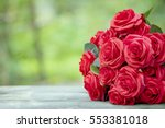 close up  roses bouquet with... | Shutterstock . vector #553381018