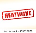 illustration of heatwave text... | Shutterstock .eps vector #553393078