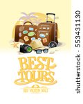 best tours design concept with... | Shutterstock .eps vector #553431130