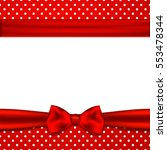 greeting card with bow | Shutterstock . vector #553478344