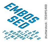 embossed font  isometric... | Shutterstock .eps vector #553491400