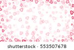 valentine's white background... | Shutterstock . vector #553507678