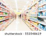 abstract blur supermarket and... | Shutterstock . vector #553548619