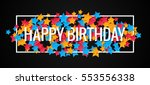 happy birthday banner design... | Shutterstock .eps vector #553556338