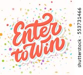 enter to win. contest banner. | Shutterstock .eps vector #553731466